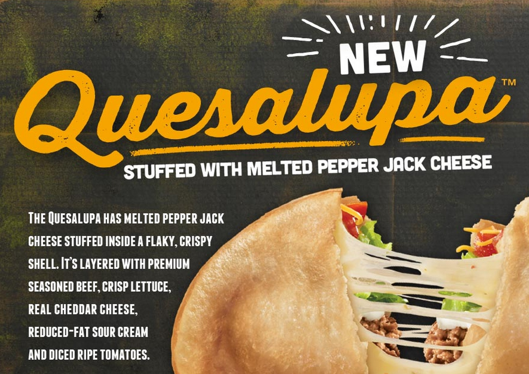 Taco Bell's Quesalupa is here. We're not sure if we're really excited, or really scared.
