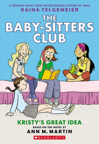 The 'Baby-Sitters Club' books as graphic novels? We're in.