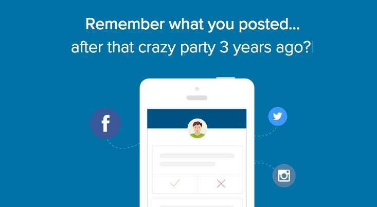 A new app that clears away all your bad decisions on social media? Kinda life changing.