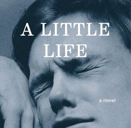 Why you need to read 'A Little Life' before spring is over