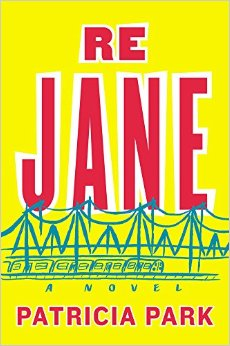Patricia Park's 'Re Jane' perfectly captures a girl's life in the big city