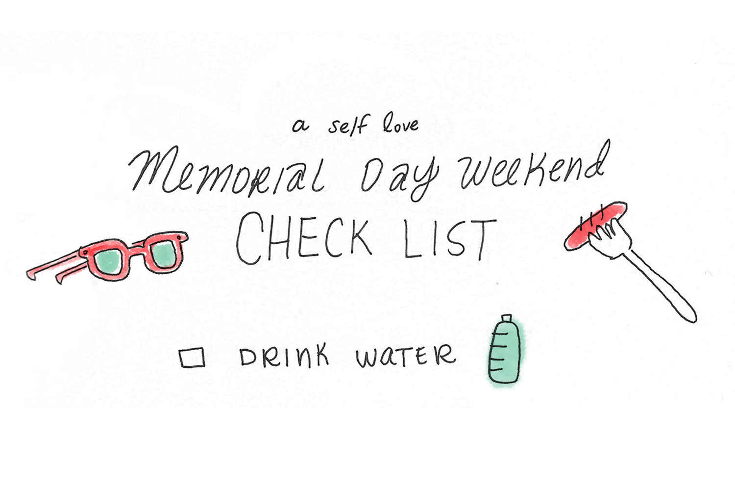 A self-love to-do list for Memorial Day weekend