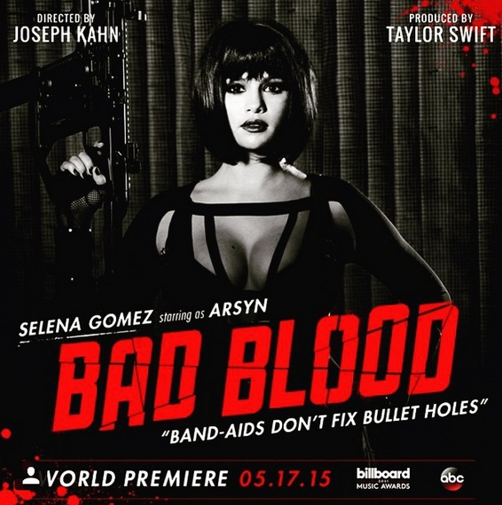 "Taylor Swift's ""Bad Blood"" video could be a full movie, according to Selena Gomez"