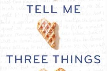 """Three things you need to know about """"Tell Me Three Things"""""""