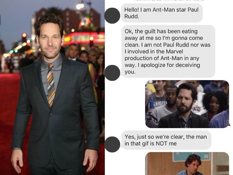 I messaged dudes on Tinder with only Paul Rudd gifs, and they were shockingly into it