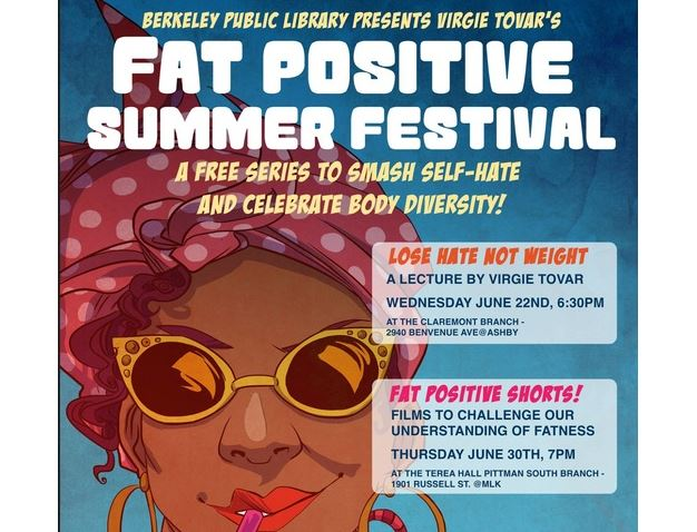 There's a fat positivity festival in Berkeley and we're so here for it