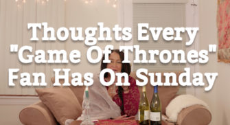"Thoughts Every ""Game Of Thrones"" Fan Has On Sunday"