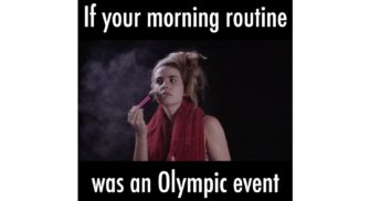 If Your Morning Routine Was An Olympic Event