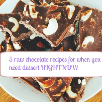 5 raw chocolate recipes for when you need dessert RIGHTNOW