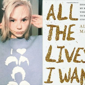 "I talked to Alana Massey about her new book, ""All the Lives I Want,"" which should be required reading for everyone"