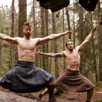 Here's a NSFW video of men doing yoga in kilts that people seriously cannot stop watching