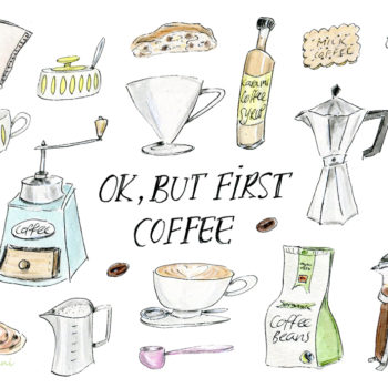 Okay, but first, coffee — illustrated