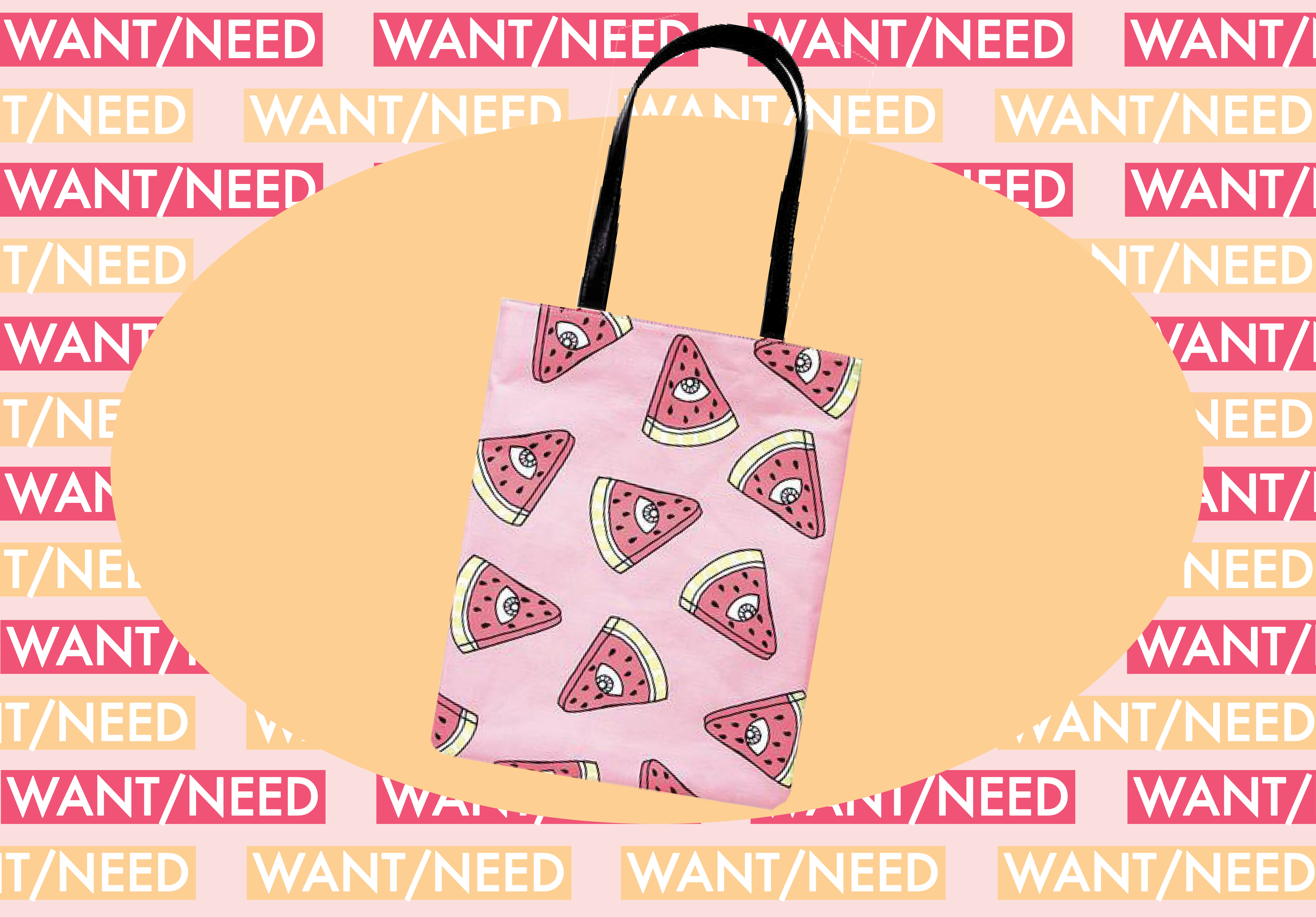 WANT/NEED: The trippy watermelon tote bag of your dreams, plus more stuff you actually want to buy