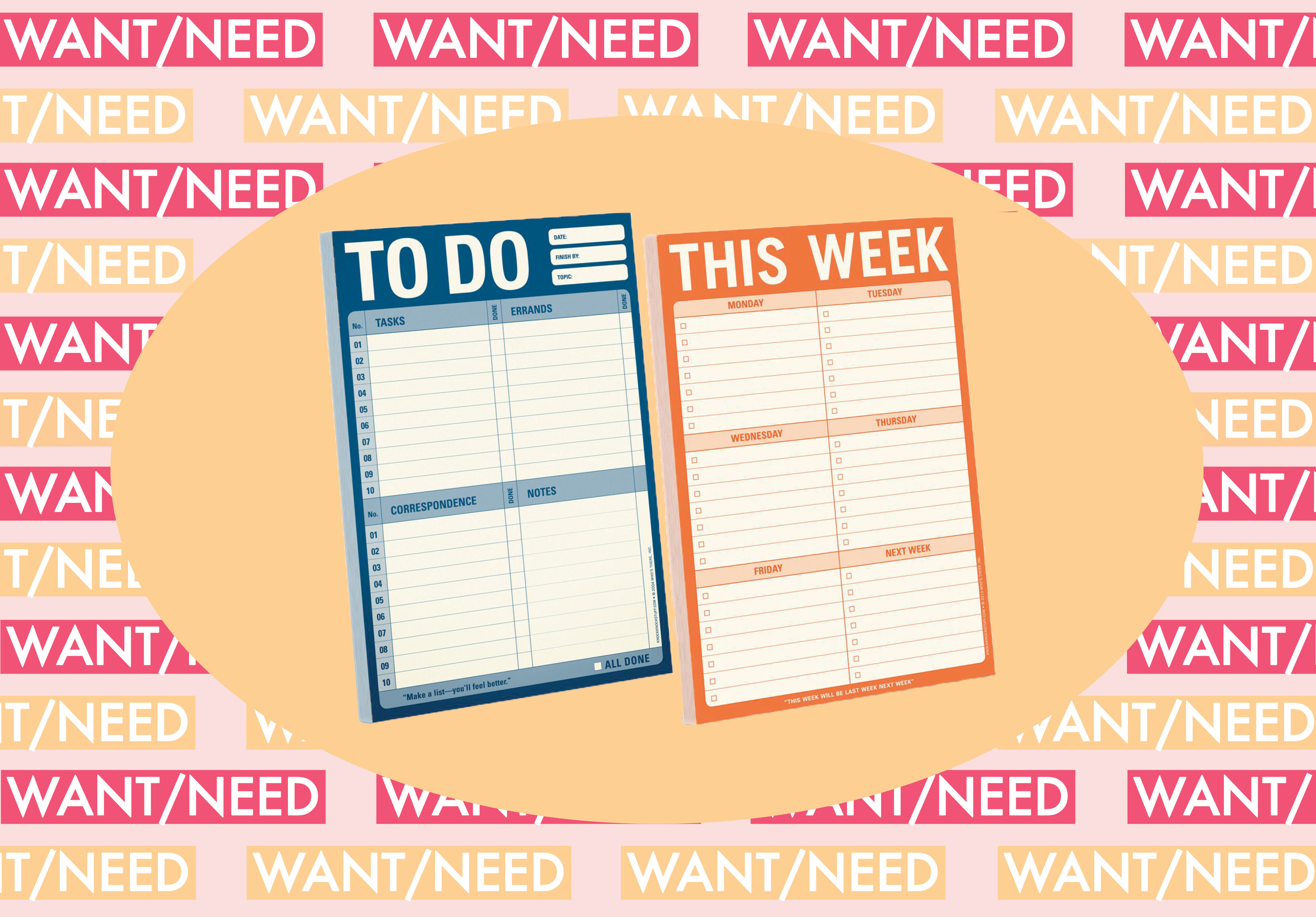 WANT/NEED: A to-do list to make your life less of a mess, and more stuff you'll want to buy