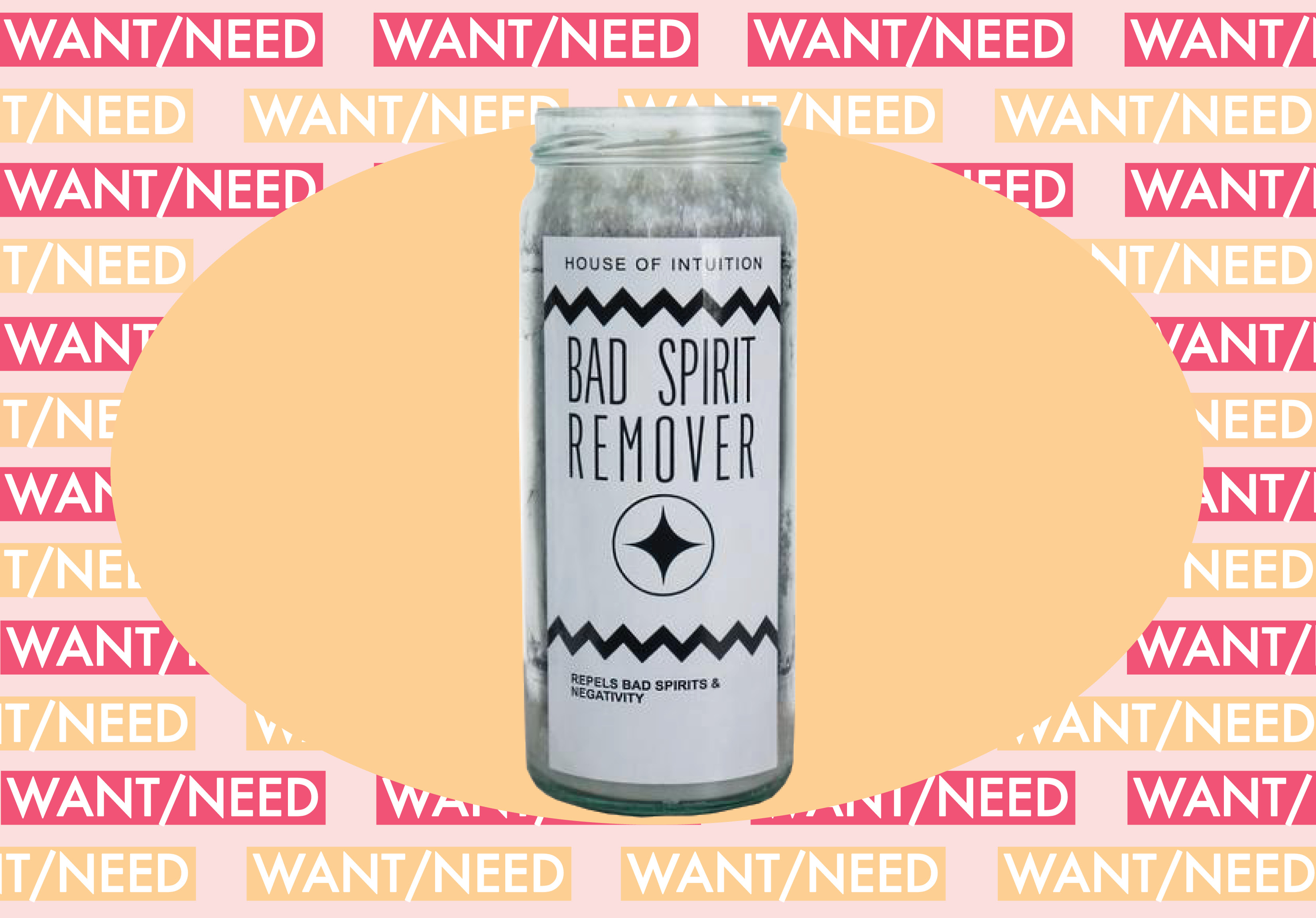 WANT/NEED: A candle for any bad juju in your life, and more stuff you'll want to buy