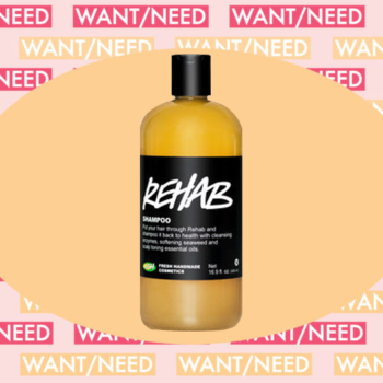 WANT/NEED: A shampoo that's rehab for your stressed out hair, and more stuff you'll want to buy