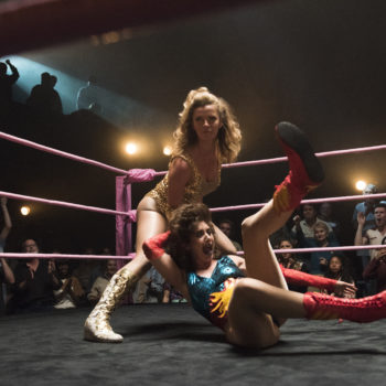 """Netflix renewed """"GLOW"""" for Season 2, because females are strong as hell"""