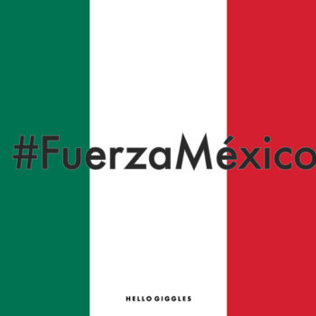 #FuerzaMexico embodies the resiliance of Mexico, even after a natural disaster