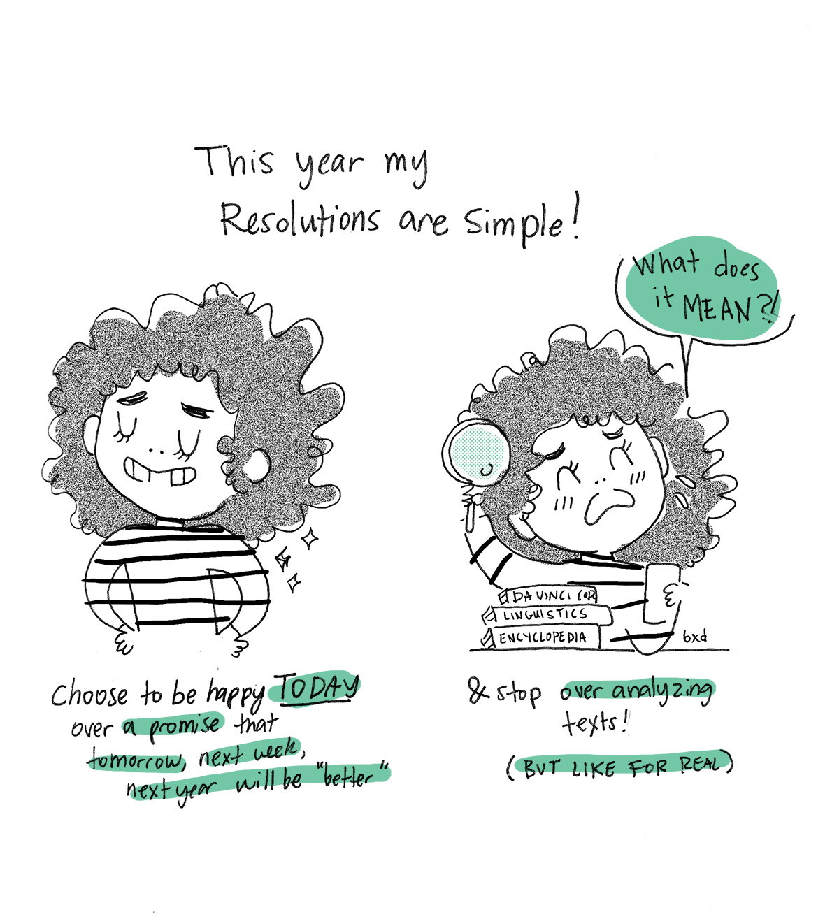 The simple thing I resolve to do this year