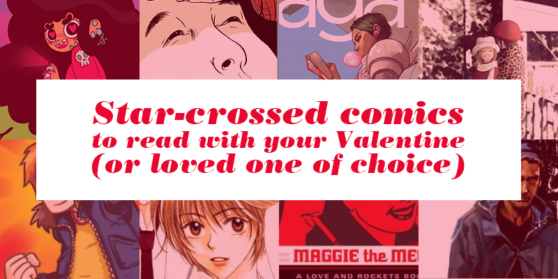 All the star-crossed comics you should read with your Valentine
