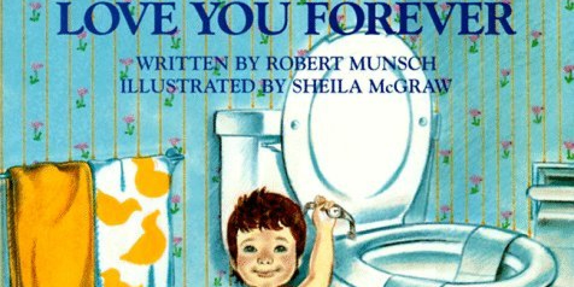 love you forever the heartbreaking book from your childhood just