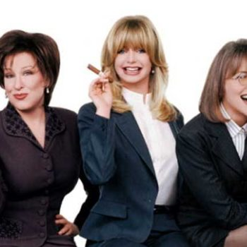 "Everything I need to know, I learned from ""The First Wives Club"""