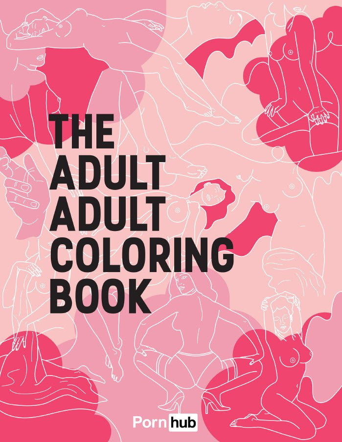Pornhub Has Released A Nsfw Adult Coloring Book Because 2016 Can T