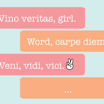 Here are 12 Latin phrases that will help you carpe diem
