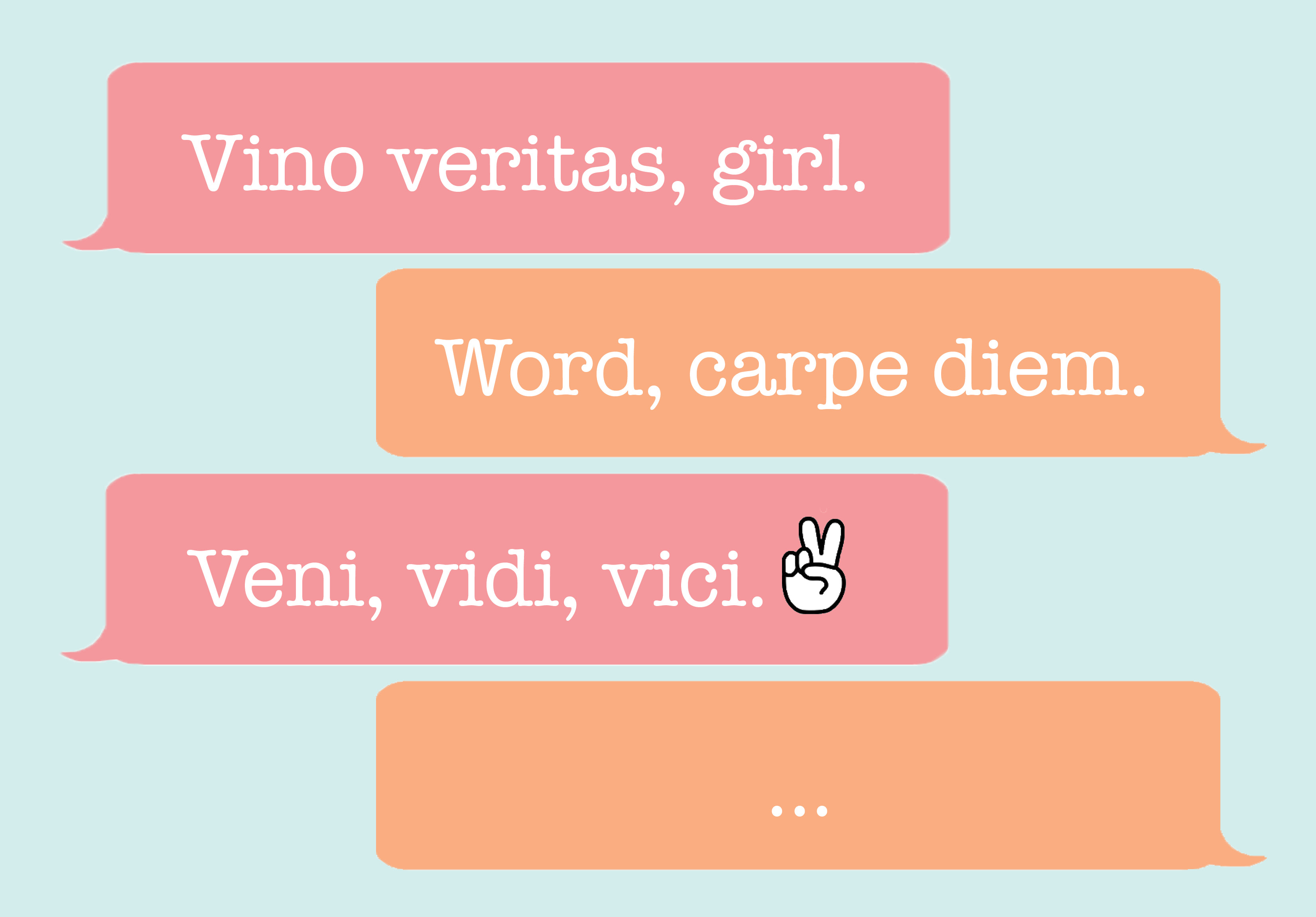 12 essential Latin phrases everyone needs to know - HelloGiggles