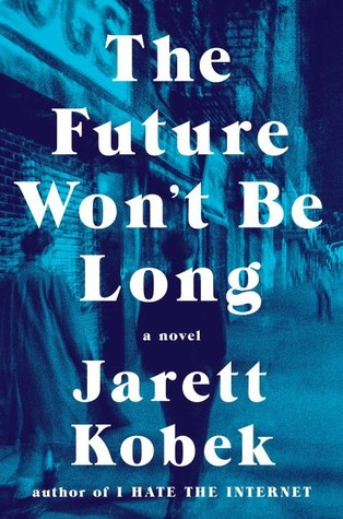 Picture of The Future Won't Be Long Book