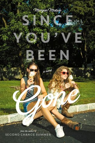 Since You've Been Gone friendship quotes