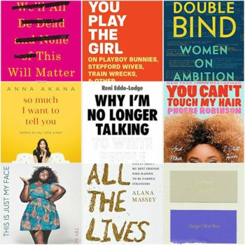 11 new essay collections by women that you need to read if you haven't already