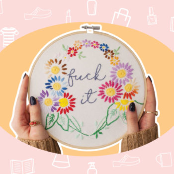 "WANT/NEED: A pretty reminder that sometimes you gotta say ""f*ck it,"" and other stuff you want to buy"