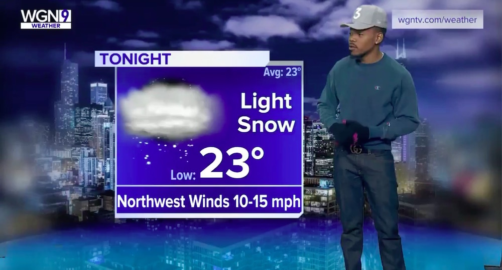 Just call him Chance the Weatherman, because Chance the Rapper killed it as a TV Meteorologist