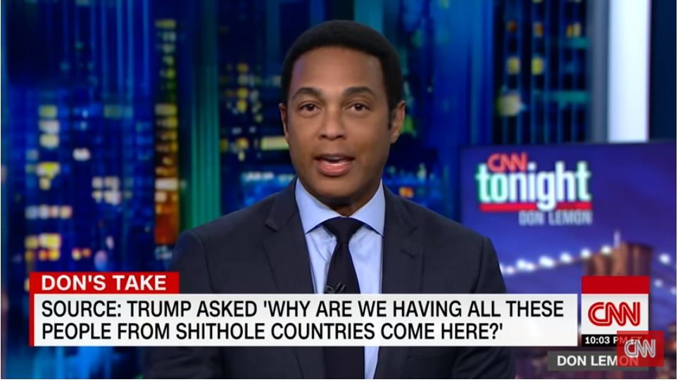 "CNN anchor Don Lemon began last night's broadcast with ""The president of the United States is racist"""