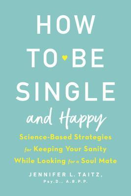 Picture of How to Be Single and Happy Book