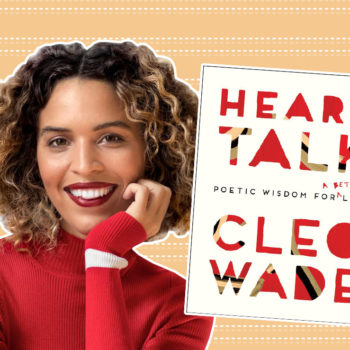 "We had a heart-to-heart conversation with Cleo Wade about her new book, ""Heart Talk"""