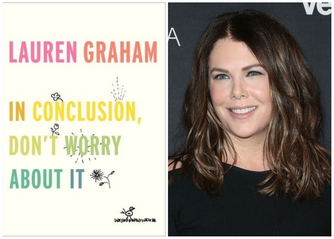 "Lauren Graham reading from her new book ""In Conclusion, Don't Worry About It"" is the Lorelai Gilmore pep talk you need today"
