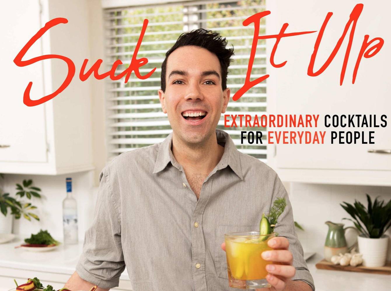 <em>Suck It Up</em> is a cocktail recipe book that's so relatable, you'll feel like you're mixing mimosas with your BFF