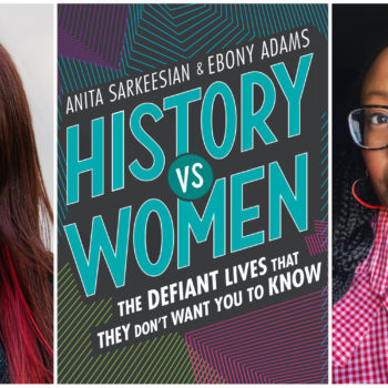 Read an excerpt from <em>History vs. Women</em>, a collection of true stories celebrating the feminist heroes forgotten in our history books
