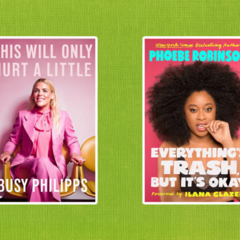 Books coming out this week: <em>This Will Only Hurt a Little</em>, <em>Everything's Trash, But It's Okay</em>, and more