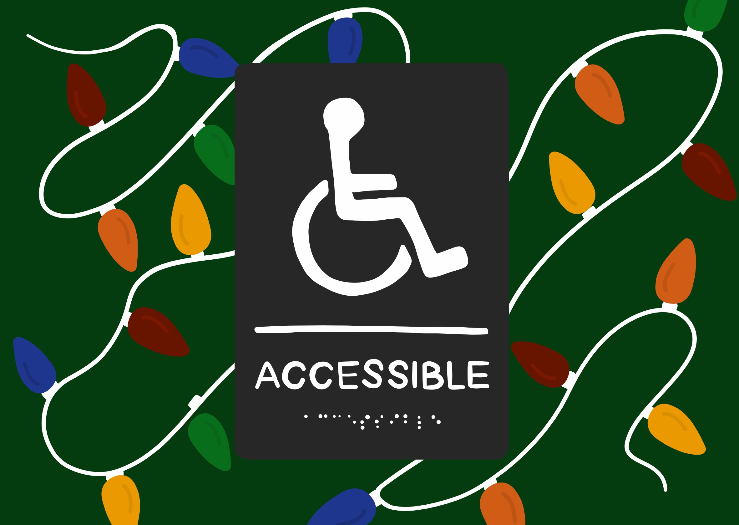 Practical ways to make your holiday celebrations accessible to people with disabilities and chronic illnesses