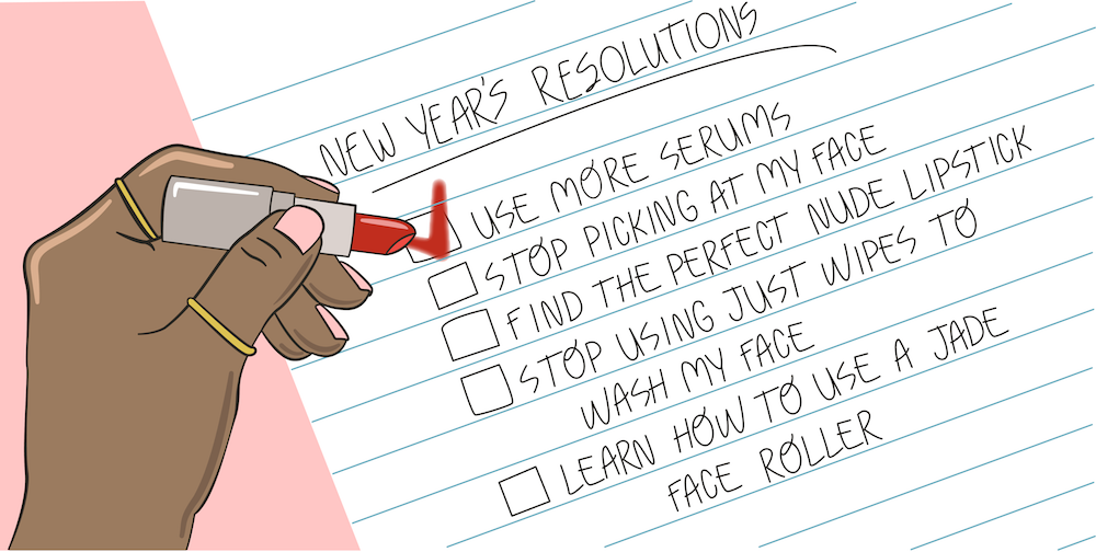 Beauty editors tell us their honest makeup and skin care resolutions for 2019