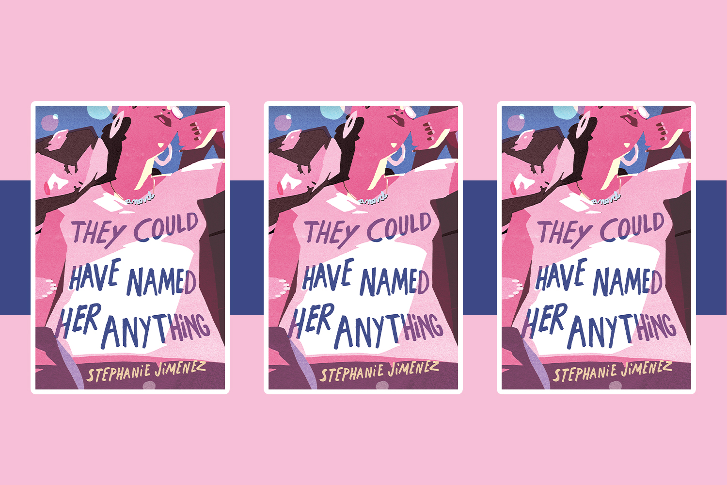 <em>They Could Have Named Her Anything</em> author Stephanie Jimenez revealed the cover of her debut novel—and you can see it here