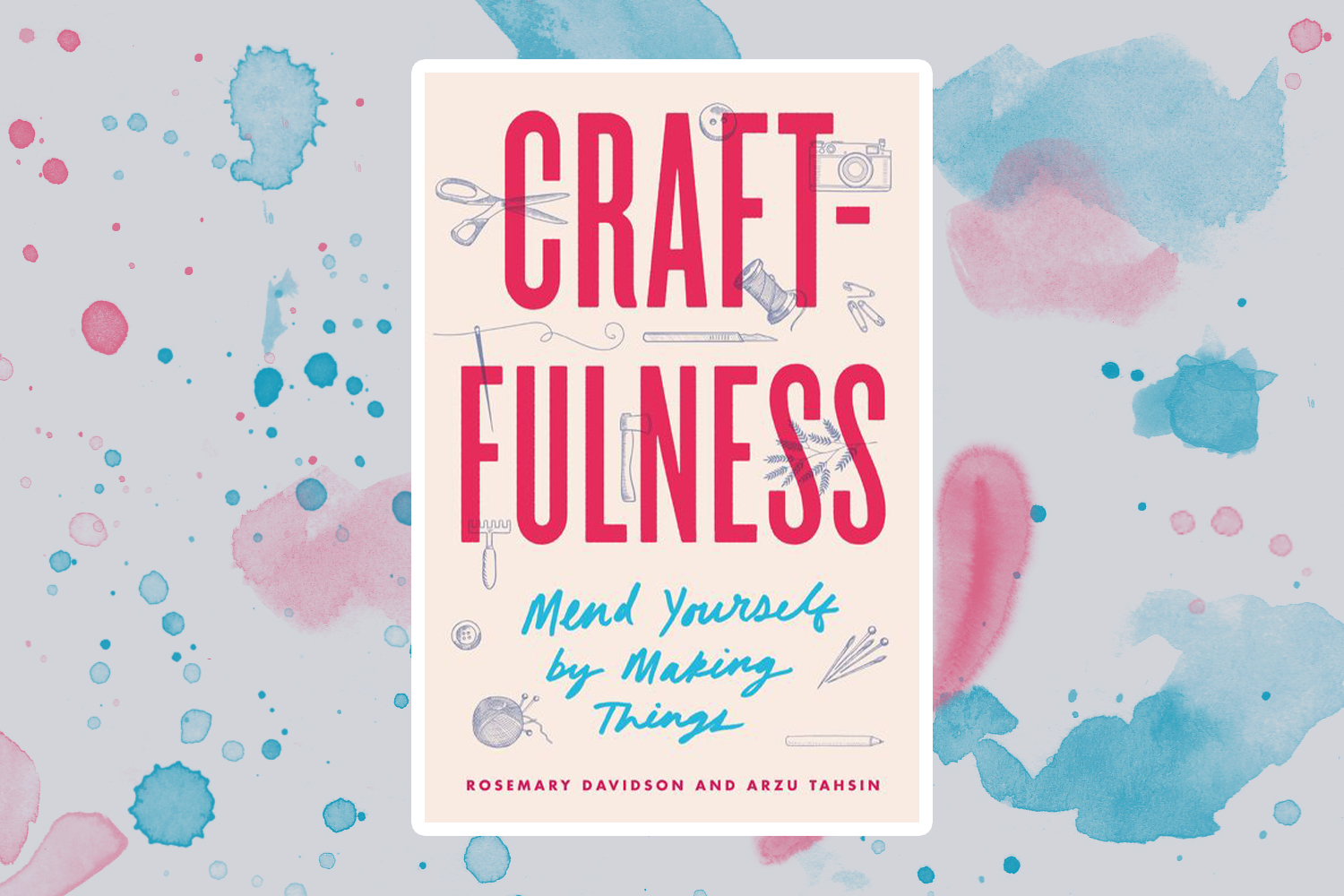 Makers explain why creativity and crafting are good for your mental health