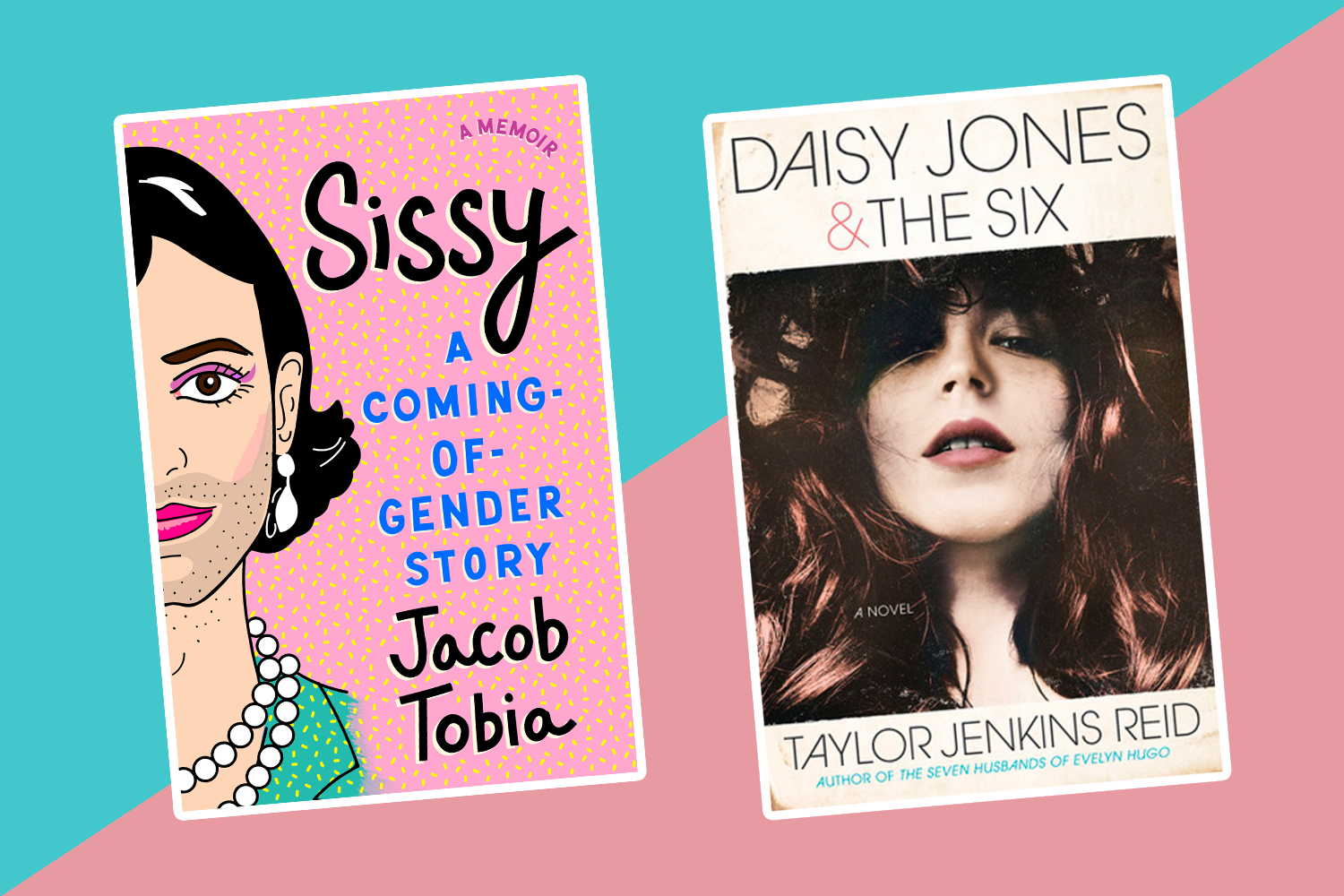 The best new books to read this week: <em>Sissy,</em> <em>Daisy Jones & The Six,</em> and more