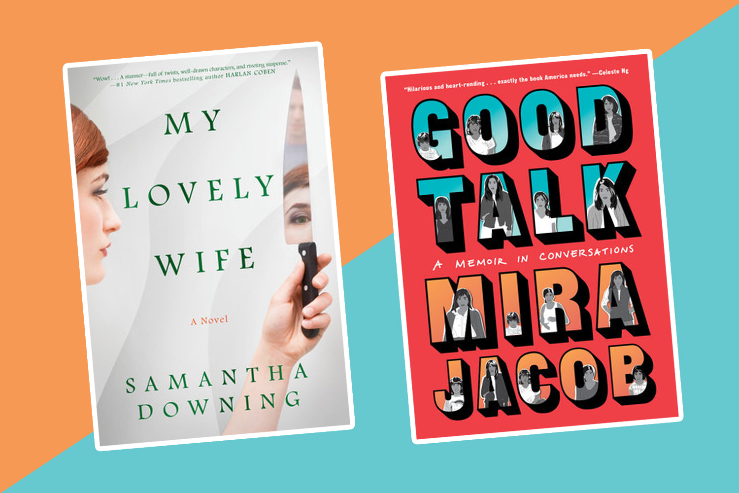 The best new books to read this week: <em>My Lovely Wife</em>, <em>Good Talk</em>, and more