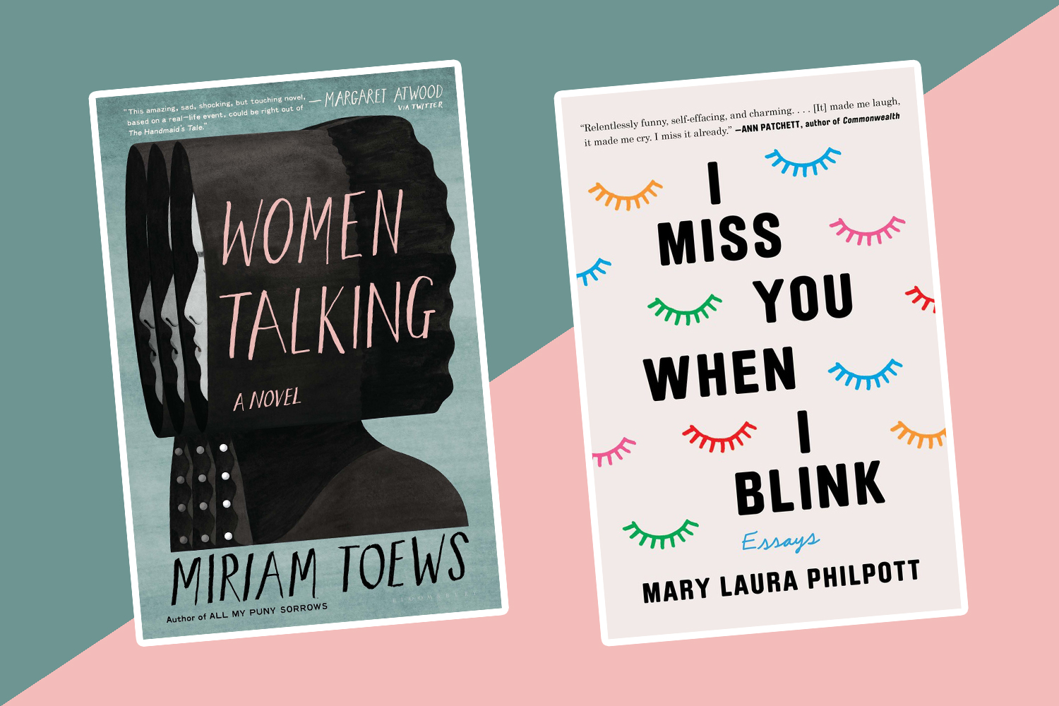 The best new books to read this week: <em>Women Talking</em>, <em>I Miss You When I Blink</em>, and more