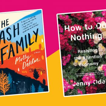 The best new books to read this week: <em>The Ash Family</em>, <em>How to Do Nothing</em>, and more