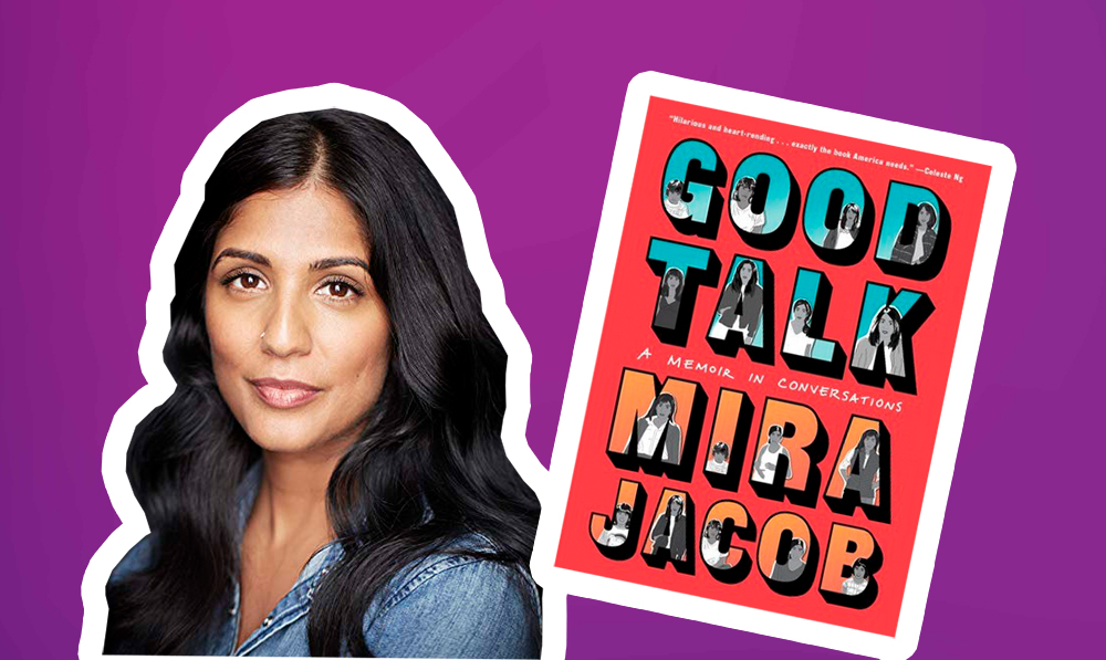 "In ""Good Talk,"" author Mira Jacob shows the complex reality of mixed-race family"